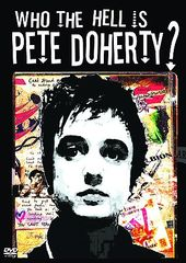 Pete Doherty - Who the Hell is Pete Doherty?