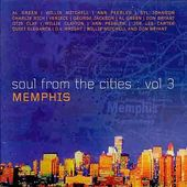 Soul From The Cities, Volume 3: Memphis