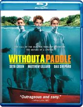 Without A Paddle (Blu-ray)