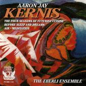 Chamber Music Of Aaron Jay Kernis