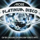More Platinum Disco (2-CD)