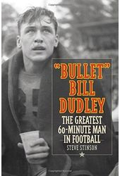 Football Bullet Bill Dudley: The Greatest