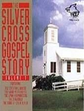 Silver Cross Gospel Story, Volume 1