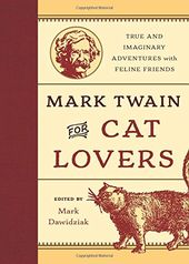 Mark Twain for Cat Lovers: True and Imaginary