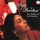 Piya Pardesi: Songs of Love and Longing