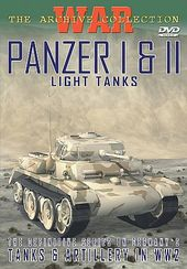 WWII - Tanks & Artillery in WW2:Panzer I & II