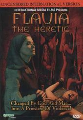 Flavia The Heretic (Uncensored Version)