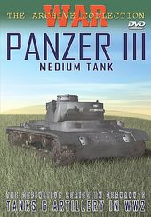 WWII - Tanks & Artillery in WW2:Panzer III Medium