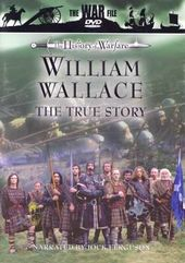 History of Warfare: William Wallace - The True