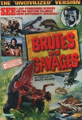 Brutes And Savages
