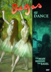 Degas and the Dance: The Man Behind the Easel