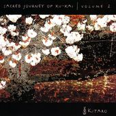 Sacred Journey of Ku-Kai, Volume 2