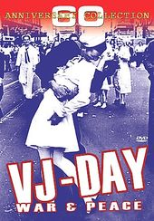 WWII - VJ Day: War & Peace