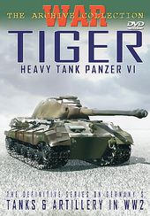 WWII - Tanks & Artillery in WW2: Tiger: Heavy