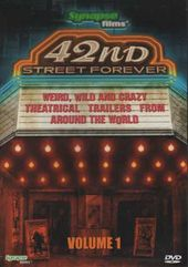 42nd Street Forever, Volume 1: Weird, Wild &