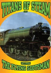 Trains - Classics of Steam: Titans of Steam