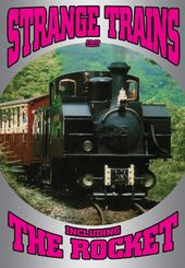 Trains - Classics of Steam: Strange Trains