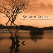 Smooth Africa [Enhanced CD]