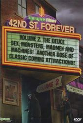 42nd Street Forever, Volume 2: Weird, Wild &