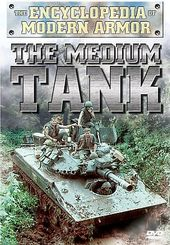 Encyclopedia of Modern Armor: The Medium Tank