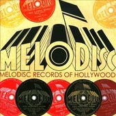 Melodisc Records Of Hollywood 1945-1946 (2-CD)