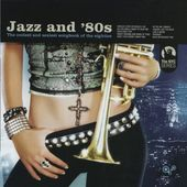 Jazz and '80s: The Coolest and Sexiest Songbook