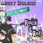 A Little Bit Broadway, a Little Bit Rock & Roll