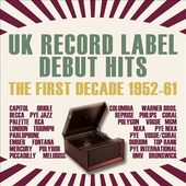 UK Record Label Debut Hits: The First Decade,