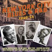 New York City Blues and R&B 1949-1954