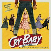 Cry-Baby: The Musical [Original Cast Recording]
