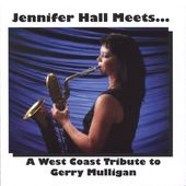 Jennifer Hall Meets...A West Coast Tribute to