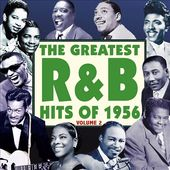 The Greatest R&B Hits of 1956, Volume 2