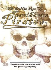 Pirates - Golden Age of Caribbean Pirates