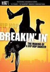 Breakin' In: The Making of a Hip Hop Dancer