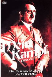 Adolf Hitler - Mein Kampf: The Testament & Rise
