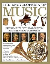 The Encyclopedia of Music: Instruments of the