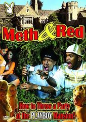Playboy - Meth & Red: How to Throw a Party at the