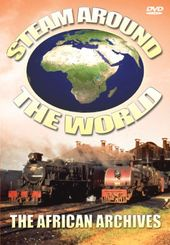 Trains - Steam Around the World: The African