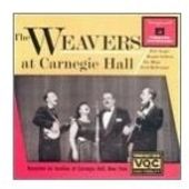 The Weavers at Carnegie Hall (Live)