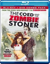 The Coed and the Zombie Stoner (Blu-ray + DVD)