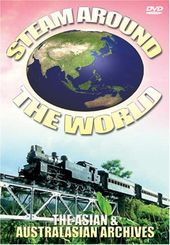 Trains - Steam Around the World: The Asian &