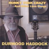 Honky Tonk Crazy (And Other Love Songs)