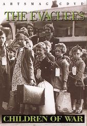 WWII - Children of War: The Evacuees