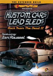 Kustom Cars Lead Sleds: Back from the Dead 2 -