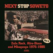 Next Stop Soweto, Volume 4: Zulu Rock, Afro-Disco