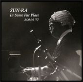 In Some Far Place: Roma '77 (Live) (2-CD)