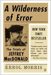 A Wilderness of Error: The Trials of Jeffrey