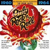 Only Rock 'n Roll - 1960-1964
