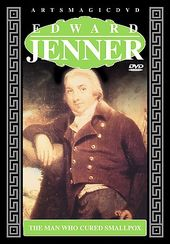 Edward Jenner - Man who Cured Smallpox