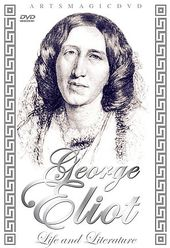 George Eliot - Life and Literature